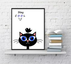 Cat print, Cat with bird, Stay cool quote, Bird print, Nursery decor, Funny animals, Cat face, Bird silhouette, Kids room, INSTANT DOWNLOAD