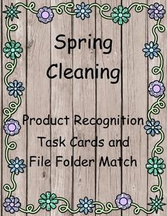 Spring Cleaning is two tasks in one...file folder matching and object description task cards