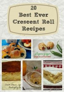 20 Best Ever Crescent Roll Recipes