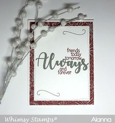 Friends Today, Tomorrow for Whimsy Stamps | Embellish Craft Love