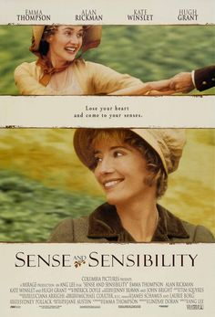 Sense and Sensibility:  Emma Thompson, Alan Rickman, Kate Winslet and Hugh Grant star in the retelling of another Jane Austen classic.