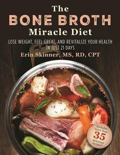 Nutrient-rich bone broth is a foundational ancient food that helps support the immune system, reduce inflammation, repair digestive health, and build joint strength. The Bone Broth Miracle Diet takes the incredible health properties of this amazing natural elixir to a whole new level. In an easy-to-follow twenty-one-day plan, incorporate delicious, healthy bone broth and ancestral foods into your diet to: Help you lose weight Boost energy Heal your gut Enrich your hair, skin, and nails…