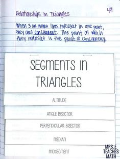I taught Segments in Triangles as a mini-unit this year. I spent one day on midesgments and two days on altitudes, angle bisectors, perpendicular bisectors, and medians. Then, I spent one day on the