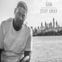 """KBM """"Stay Away"""" ***Download & Spin Now*** #newmusic"""
