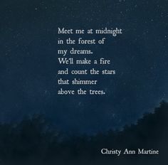 Love Poems - Poetry - Romantc Quotes - Meet Me at Midnight poem by Christy Ann Martine  #christyannmartine #romance