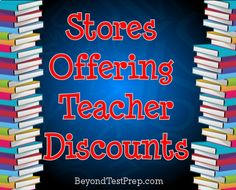 Visit this board to see a list stores and websites that offer educator discounts | BeyondTestPrep.com
