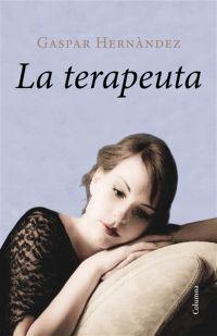 La Terapeuta de Gaspar Hernàndez http://aladi.diba.cat/record=b1742154~S171*cat