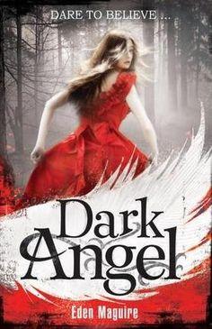 Dark Angel (Dark Angel #1) by Eden Maguire