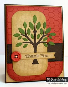 handmade thank you card ... luv the Fall colors ... great layout design ... My Favorite Things ...