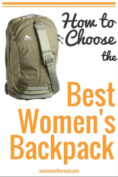 How to choose the best women's backpack - Women on the Road