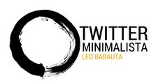 La guía minimalista para usar Twitter de forma sencilla, productiva y divertida