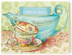 Kimberly Shaw Best Birthday Wishes Tea Card - Roses And Teacups