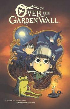 Over the Garden Wall (Turtleback School & Library Binding Edition)