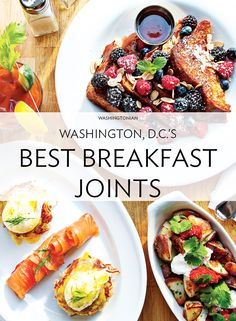 Our food critics reveal where to get the best breakfast pizzas, pancakes, sandwiches, and more   Washingtonian