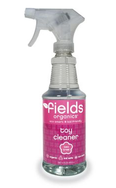 Fields Organics Toy Cleaner -- So perfect now that cold and flu season is here (and doesn't seem to want to leave).