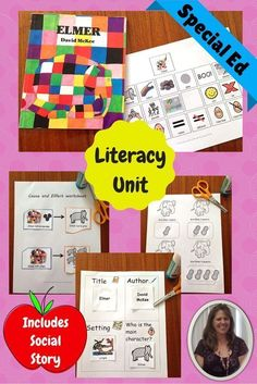 Elmer Unit for Special Education.  This unit includes over 50 pages of material. This unit was very thoughtfully constructed to ensure students with autism and special learning needs are able to access the material and make real-life connections with the content of the story.