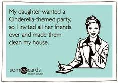 Cinderella party... Lol