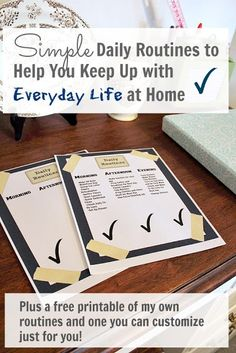 Basic routines for morning, afternoon, and evening to keep things running smoothly around the house, plus some free printables that you can customize for your own home!