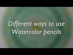 How to use your watercolor pencils - different techniques - YouTube