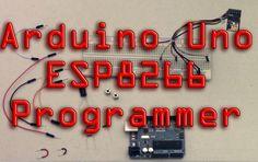Program ESP8266 Via Arduino Uno