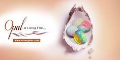 Gemstone Wholesale Supplier- Rasavgems: Opals - A Living Fire
