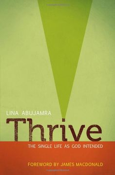 Thrive: The Single Life as God Intended by Lina AbuJamra http://www.amazon.com/dp/0802407145/ref=cm_sw_r_pi_dp_WuJwvb1C79WAG