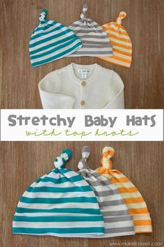 baby gifts Stretchy Baby Hats with Top Knots --- Make It and Love It Baby Sewing Projects, Sewing Projects For Beginners, Sewing Hacks, Sewing Tutorials, Sewing Crafts, Hat Patterns To Sew, Easy Sewing Patterns, Sewing Designs, Baby Patterns