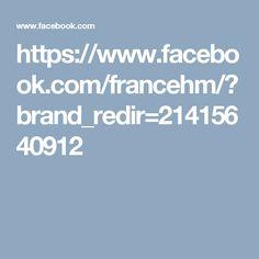 https://www.facebook.com/francehm/?brand_redir=21415640912