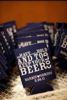 To Have & To Hold & To Keep Your Beer Cold Wedding Favor