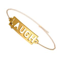 Laugh Bracelet - Zazzy Dog Tag Necklace, Arrow Necklace, Jewelry Tags, Positive Words, Love Bracelets, Carving, 3d, Printed, Joinery
