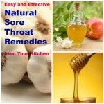 Easy Natural Sore Throat Remedies from Your Kitchen