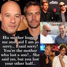 Vin Diesel and Paul Walker. Furious Movie, The Furious, Fast And Furious, Paul Walker Tribute, Rip Paul Walker, Michelle Rodriguez, Paul Walker Quotes, Dominic Toretto, Saying Sorry