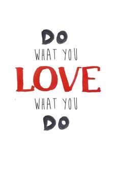 Do what you love... von Haus nr.26 auf DaWanda.com
