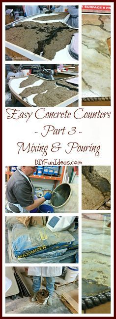EASY TUTORIAL TO CREATE AMAZING DIY CONCRETE COUNTERTOPS - Part 3: Mixing & Pouring ...........Most popular pins!