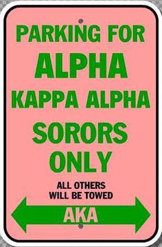 Alpha Kappa Alpha parking sign