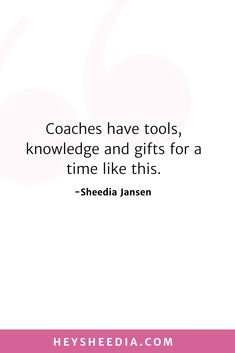 Coaches have tools, knowledge and gifts for a time like this. How to build an online coaching business quote Hope Quotes, All Quotes, Quotes To Live By, Boss Lady Quotes, Woman Quotes, My Motto, Online Coaching, Daily Affirmations, Business Quotes