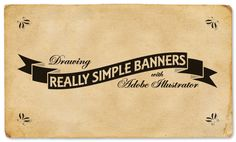 Tutorial: Drawing Really Simple Banners with Adobe Illustrator