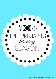 Over 100 Free #Printables to choose from for every season, for every reason. Ready to print and frame!