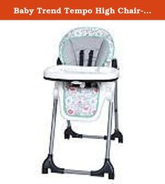Baby Trend Tempo High Chair- Floral Pop. The Baby Trend Tempo High Chair in Floral Pop is a welcome addition to any home. Featuring 6 height positions, 3 reclining positions and one-hand tray removal, and a 5-point safety harness for baby's safety. Clearly visible highlighted buttons make it simple to adjust the high chair so your child is comfortable. Comes with four castors with brakes. The Baby Trend High Chair also makes cleaning a snap with seat pads that are easy to clean. Baby…