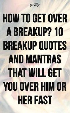 Breakups are never easy and can lead to depression through sorrow. But the best methods for how to get over a breakup include finding the best break up quotes, letting time heal you, enjoying your freedom, and realizing that your happiness is important.