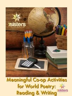Meaningful Co-op Activities for World Poetry: Reading & Writing - 7sistershomeschool.com