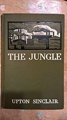 First Printing, The Jungle By Upton Sinclair by Upton Sinclair http://www.amazon.com/dp/B015MDO51O/ref=cm_sw_r_pi_dp_U92bwb0018QP5