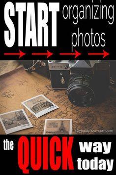 A quick way to start organizing photos - http://DaytoDayAdventures.com