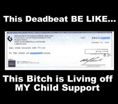 Shes on a FB sharing spree with similar posts - Child Support Laws - Ideas of Child Support Laws #childsupport #laws #childsupportlaws - Shes on a FB sharing spree with similar posts Deadbeat Dad Quotes, Deadbeat Parents, Baby Daddy Quotes, Father Quotes, Momma Quotes, Ex Husbands, Dads, Child Support Laws, Baby Mama Drama