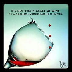 It's not just a glass of wine, it's a wonderful moment waiting to happen. #dvineproducts