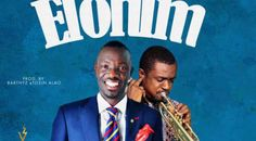 """Tosin Alao Releases New Music """"Elohim"""" featuring Nathaniel Bassey."""