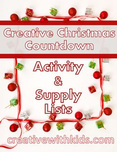 Getting ready for fun in December! Supplies needed for all the activities in the 2012 Creative Christmas Countdown