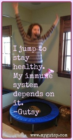 Seriously? Jumping/Rebounding to increase lymph drainage? Hmmm. Why do some odd things have a medical explanation?