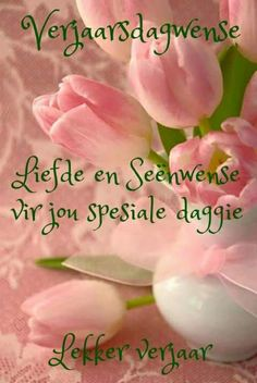 Happy Birthday Pictures, Happy Birthday Wishes, Birthday Qoutes, Birthday Cards, Afrikaans Quotes, Happy B Day, Funny Babies, Birthdays, Anniversary