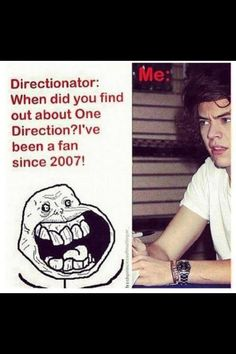 Really? Cuz they didn't even know about One Direction then.